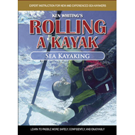 Rolling a Kayak - Sea Kayaking: Learn to Paddle More Safely, Confidently, and Enjoyably! (BOK)
