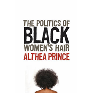 Politics of Black Women's Hair (BOK)
