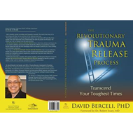 Revolutionary Trauma Release Process (BOK)