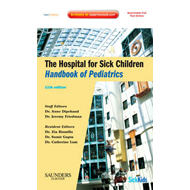 The Hospital for Sick Children Handbook of Pediatrics (BOK)