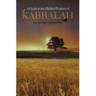 Guide to the Hidden Wisdom of Kabbalah (BOK)