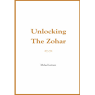 Unlocking the Zohar (BOK)