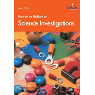 How to be Brilliant at Science Investigations (BOK)