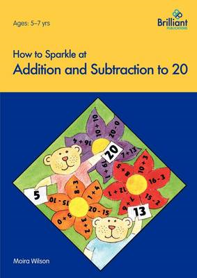 How to Sparkle at Addition and Subtraction to 20 (BOK)