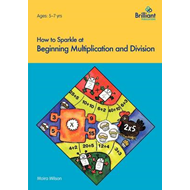How to Sparkle at Beginning Multiplication and Division (BOK)