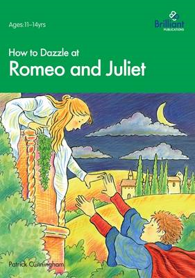 How to Dazzle at Romeo and Juliet (BOK)