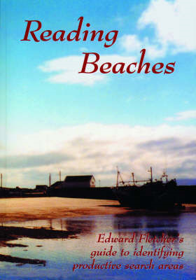 Reading Beaches: Guide to Identifying Productive Search Areas (BOK)