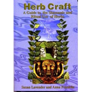Herbcraft: A Guide to the Shamanic and Ritual Use of Herbs (BOK)