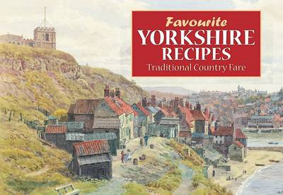 Favourite Yorkshire Recipes (BOK)