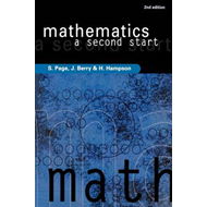 Mathematics: A Second Start (BOK)