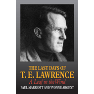 Last Days of T.E. Lawrence (BOK)