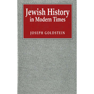 Jewish History in Modern Times (BOK)