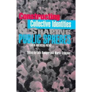 Constructing Collective Identities and Shaping Public Sphere (BOK)
