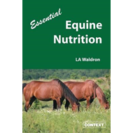 Essential Equine Nutrition (BOK)