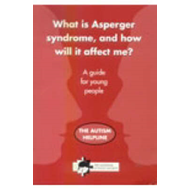 What is Asperger Syndrome, and How Will it Affect Me? (BOK)