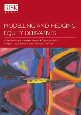 Modelling and Hedging Equity Derivatives (BOK)
