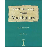 Start Building Your Vocabulary: Elementary: Elementary (BOK)