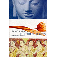 The Three Jewels: Central Ideals of Buddhism (BOK)
