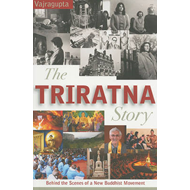 The Triratna Story: Behind the Scenes of a New Buddhist Movement (BOK)