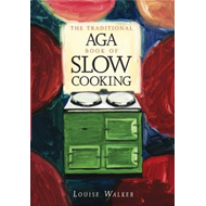Traditional Aga Book of Slow Cooking (BOK)