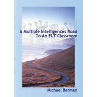 A Multiple Intelligences Road to an ELT Classroom (BOK)