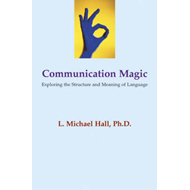 Communication Magic: Exploring the Structure and Meaning of Language (BOK)