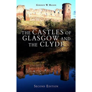 The Castles of Glasgow and the Clyde (BOK)