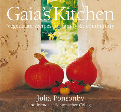 Gaia's Kitchen: Vegetarian Recipes for Family and Community (BOK)