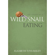 The Sound of a Wild Snail Eating (BOK)