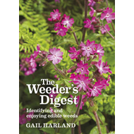 The Weeder's Digest: Identifying and Enjoying Edible Weeds (BOK)