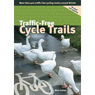 Traffic-free Cycle Trails: More Than 400 Traffic-free Cycling Routes Around Britain (BOK)