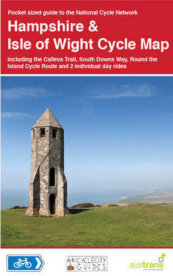 Hampshire & Isle of Wight Cycle Map: Including the Calleva Trail, South Downs Way, Round the Island (BOK)