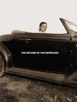 Louise Bourgeois: The Return of the Repressed: Psychoanalytic Writings (BOK)