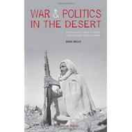 War and Politics in the Desert: Britain and Libya During the Second World War (BOK)