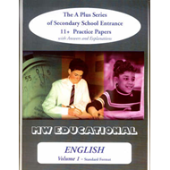 English: The A Plus Series of Secondary School Entrance 11+ Practice Papers: v. 1: Standard Format w (BOK)