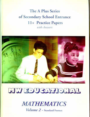 Mathematics: Secondary School Entrance 11+ Practice Papers (with Answers): v. 2: Standard Format (BOK)