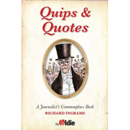 Quips and Quotes: A Journalist's Commonplace Book (BOK)