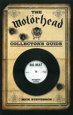The Motorhead Collector's Guide (BOK)