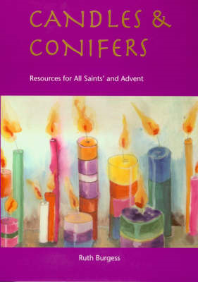 Candles and Conifers: Resources for All Saints' and Advent (BOK)
