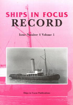 Ships in Focus Record Issue Number 4 Volume 1 (BOK)