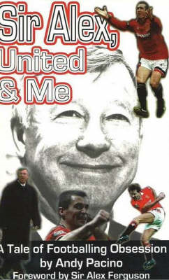 Sir Alex, United and Me (BOK)