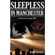Sleepless in Manchester (BOK)