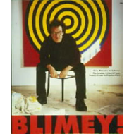 Blimey! - From Bohemia to Britpop: London Art World from Francis Bacon to Damien Hirst (BOK)