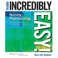 Nursing Pharmacology Made Incredibly Easy! (BOK)