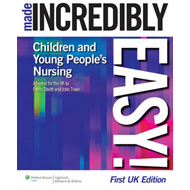 Children's Nursing Made Incredibly Easy! UK Edition (BOK)