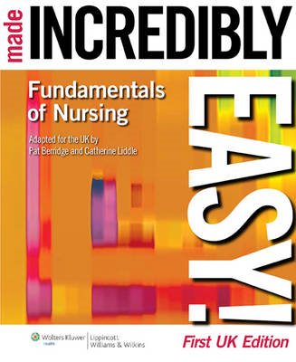 Fundamentals of Nursing Made Incredibly Easy! UK Edition (BOK)