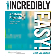 Anatomy & Physiology Made Incredibly Easy! (BOK)