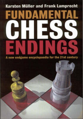 Fundamental Chess Endings: A New One-volume Endgame Encyclopaedia for the 21st Century (BOK)