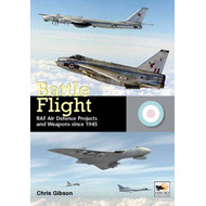 Battle Flight: RAF Air Defence Projects and Weapons Since 1945 (BOK)