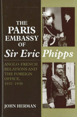 Paris Embassy of Sir Eric Phipps (BOK)